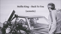 mollie_king_-_back_to_you_acoustic